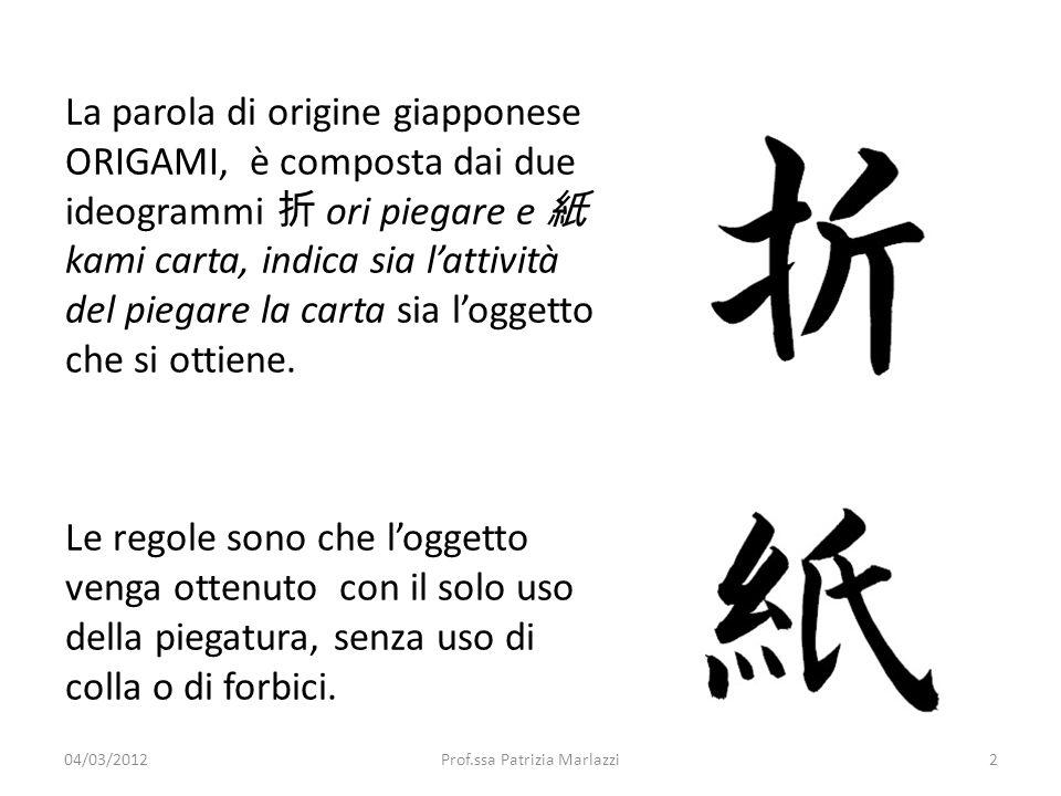 La parola di origine giapponese ORIGAMI, è composta dai due ideogrammi ori piegare e kami carta, indica sia lattività del piegare la carta sia loggett