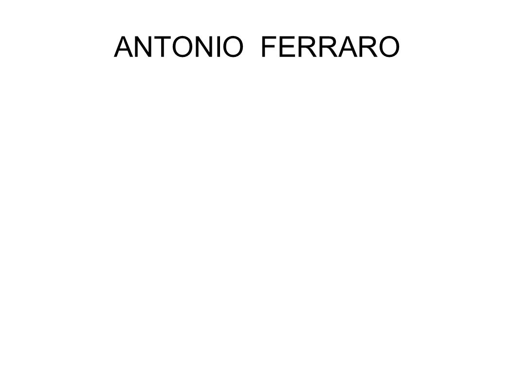 ANTONIO FERRARO