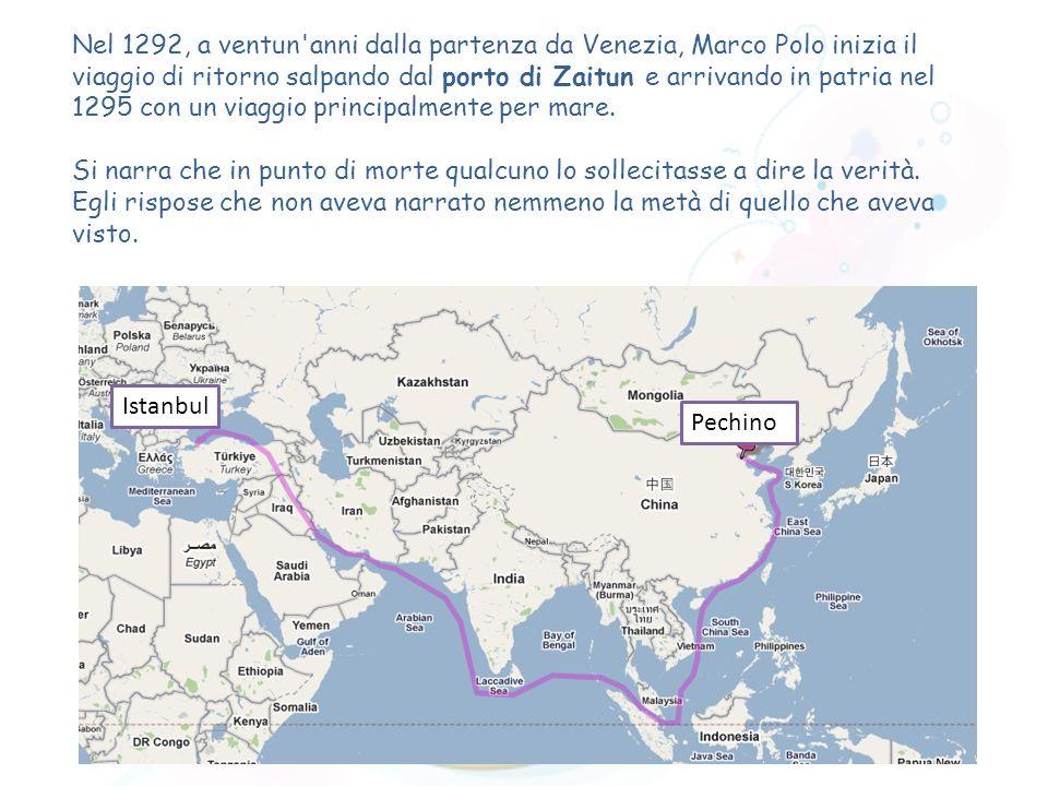 Nel 1292, a ventun'anni dalla partenza da Venezia, Marco Polo inizia il viaggio di ritorno salpando dal porto di Zaitun e arrivando in patria nel 1295