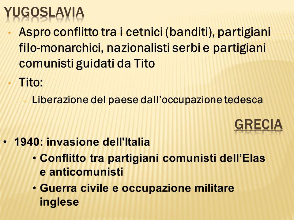Aspro conflitto tra i cetnici (banditi), partigiani filo-monarchici, nazionalisti serbi e partigiani comunisti guidati da Tito Tito: – Liberazione del