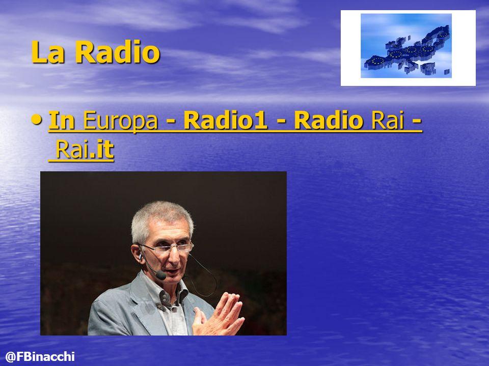La Radio In Europa - Radio1 - Radio Rai - Rai.it In Europa - Radio1 - Radio Rai - Rai.it In Europa - Radio1 - Radio Rai - Rai.it In Europa - Radio1 - Radio Rai - Rai.it @FBinacchi