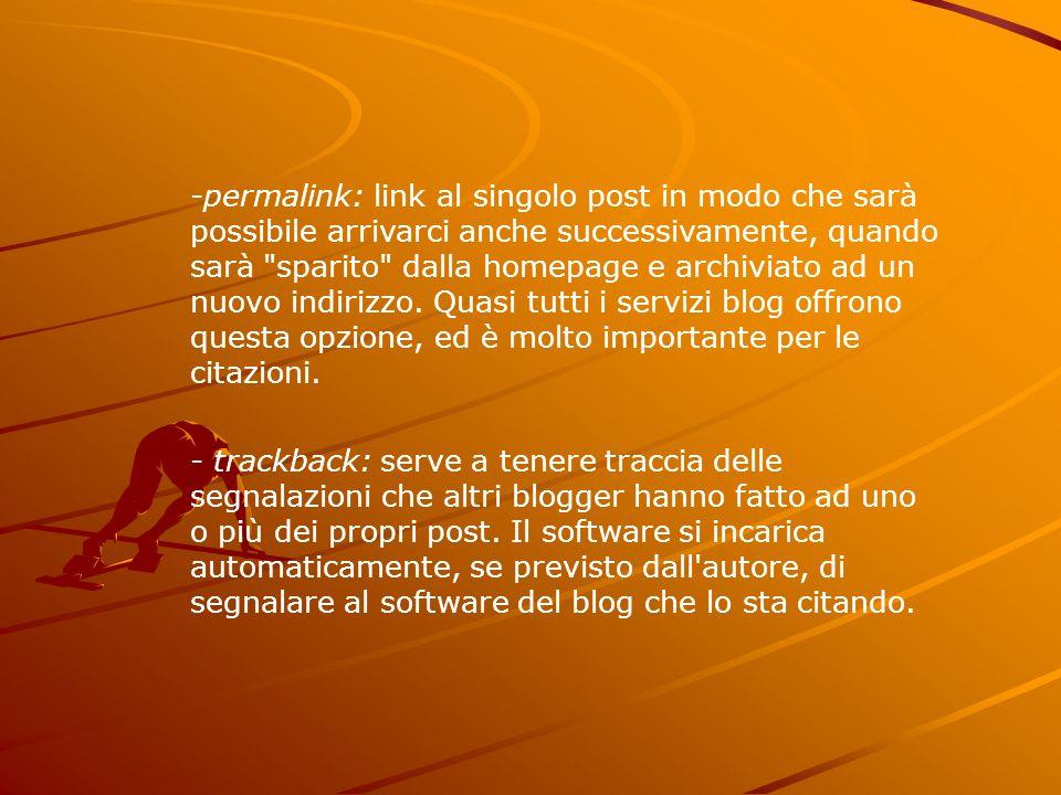 -permalink: link al singolo post in modo che sarà possibile arrivarci anche successivamente, quando sarà