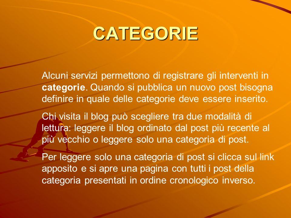 CATEGORIE Alcuni servizi permettono di registrare gli interventi in categorie. Quando si pubblica un nuovo post bisogna definire in quale delle catego