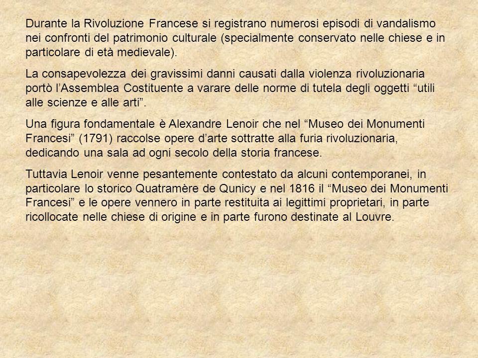 Durante la Rivoluzione Francese si registrano numerosi episodi di vandalismo nei confronti del patrimonio culturale (specialmente conservato nelle chi