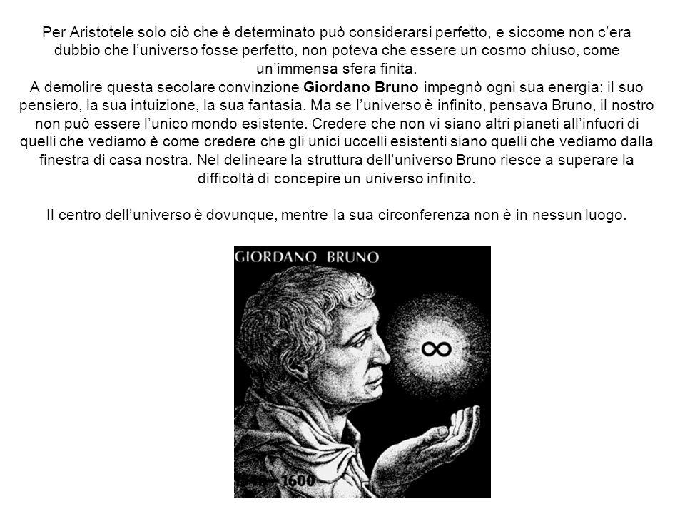 Per Aristotele solo ciò che è determinato può considerarsi perfetto, e siccome non cera dubbio che luniverso fosse perfetto, non poteva che essere un