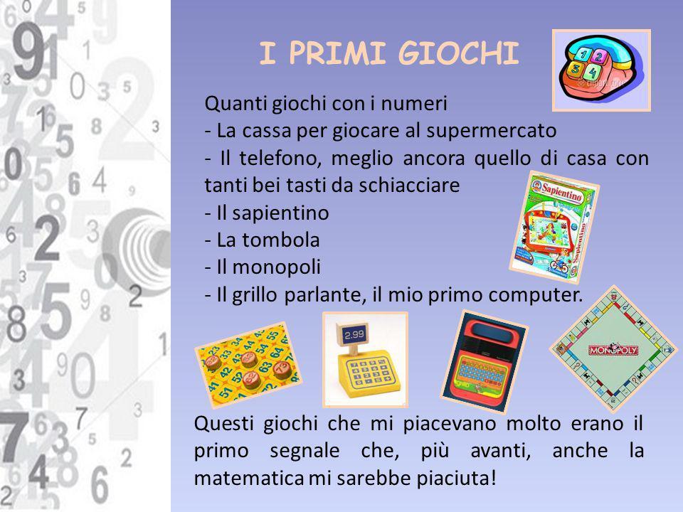 I PRIMI GIOCHI Quanti giochi con i numeri - La cassa per giocare al supermercato - Il telefono, meglio ancora quello di casa con tanti bei tasti da sc