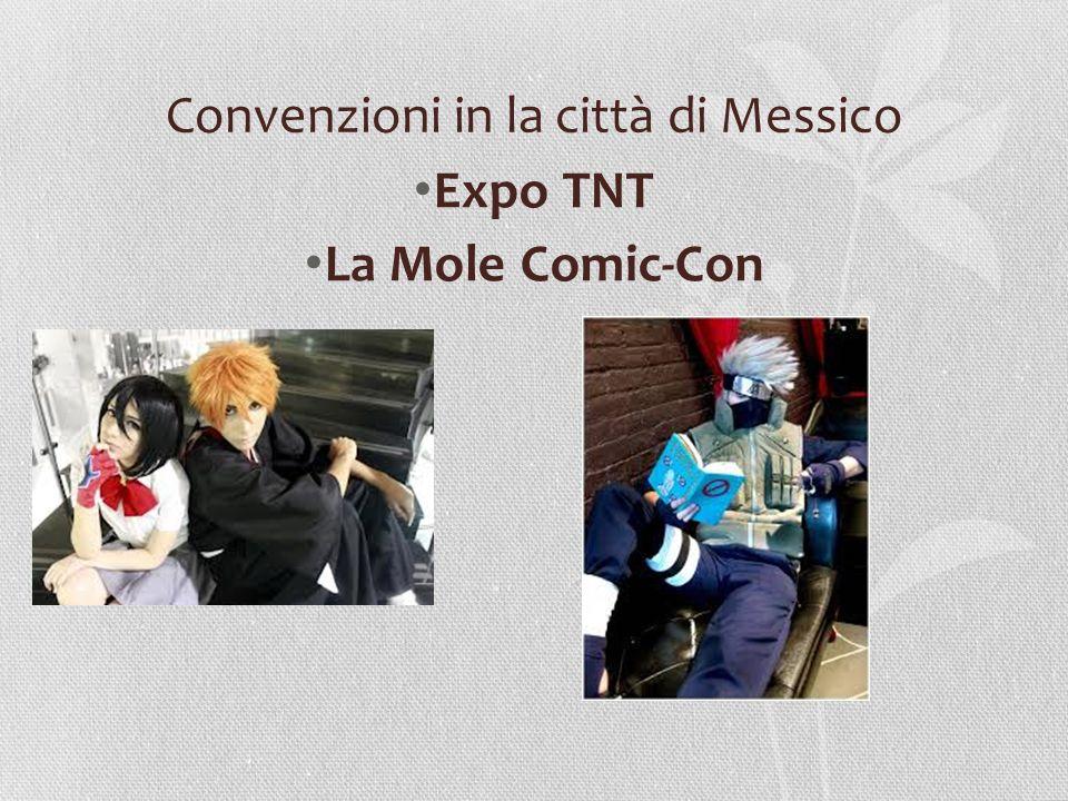 Convenzioni in la città di Messico Expo TNT La Mole Comic-Con