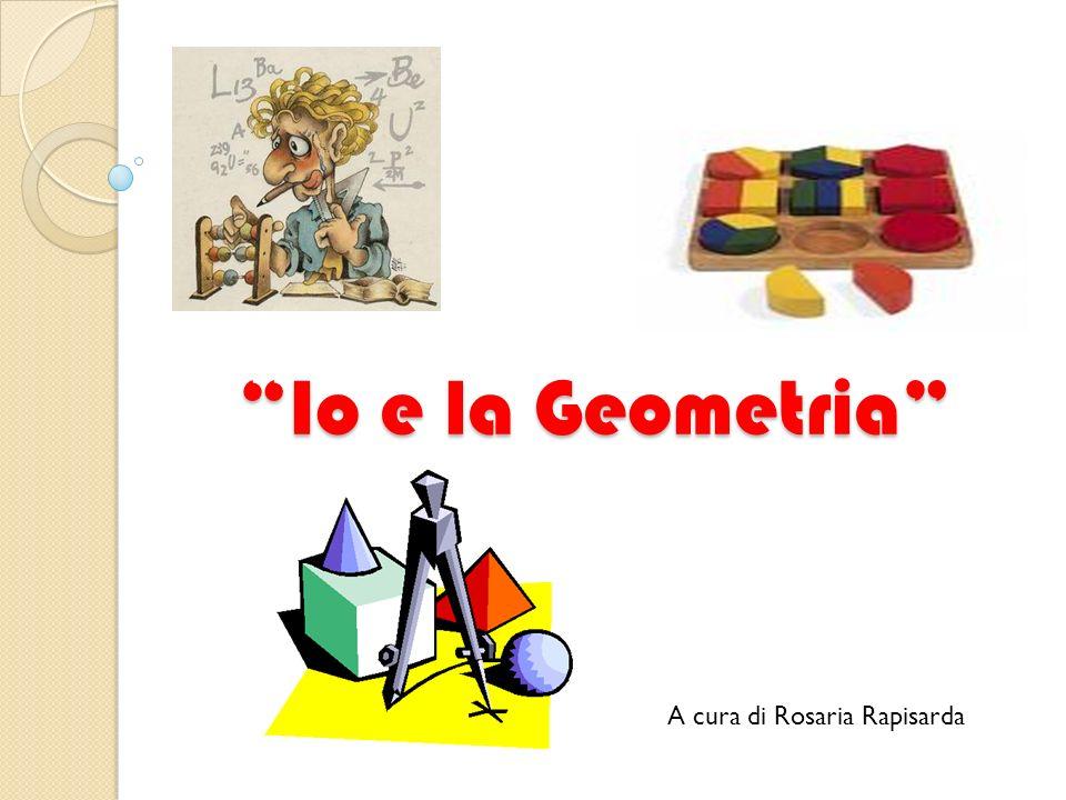 Il mio rapporto… Il mio approccio con la geometria è stato fin da piccola molto positivo!!.