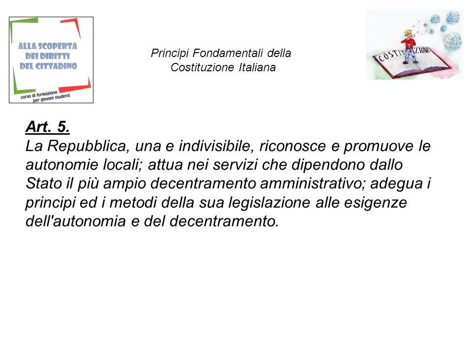 Art.6. La Repubblica tutela con apposite norme le minoranze linguistiche.