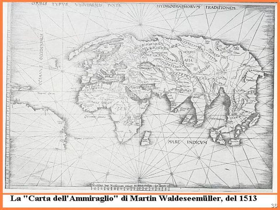 In questa mappa e nella seguente il profilo dellAfrica è già ben definito, così come quello dellIndia. Appaiono naturalmente ancora abbozzati lEstremo