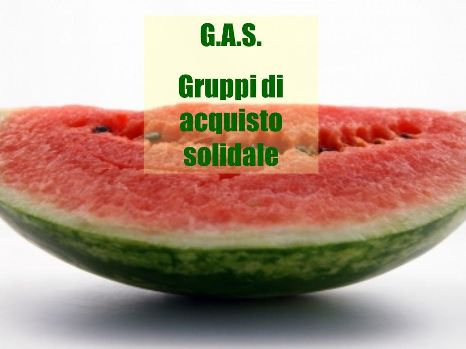 G.A.S. Gruppi di acquisto solidale