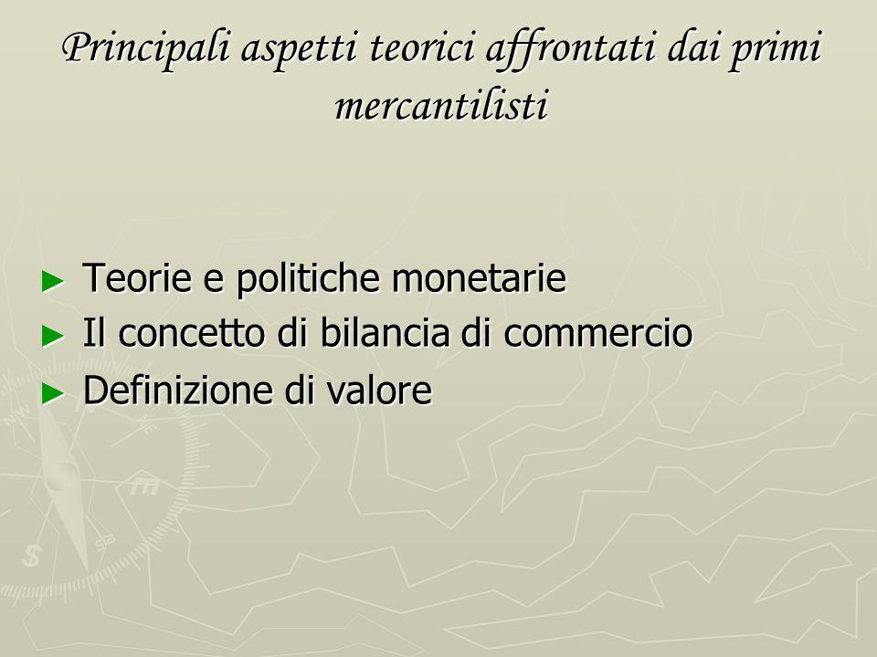 a) Il bullionismo Il Bullonismo (da buillon, metallo in barre) ha caratterizzato soprattutto la prima fase del mercantilismo (sec. XVI) Il Bullonismo