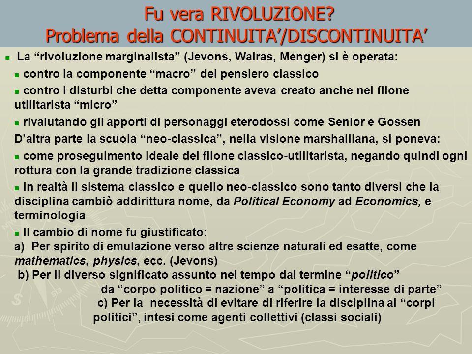 La Rivoluzione marginalista in 6 punti 1) Spostamento delloggetto di studio della scienza economica 2) Approccio metodologico basato sullidea di affro