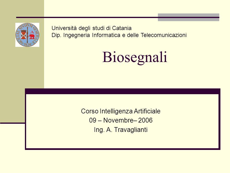 I biosegnali sono segnali elettrici prodotti dal corpo umano e servono a veicolare Informazioni lungo il corpo umano stesso.