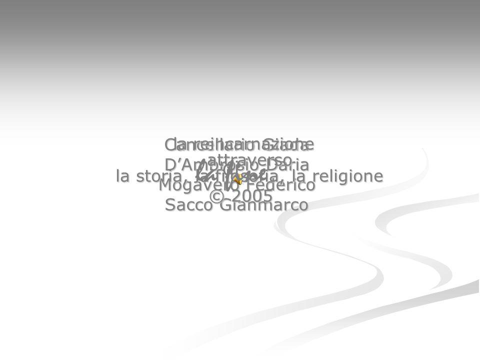 Cancellario Giada DAmbrosio Daria Mogavero Federico Sacco Gianmarco la reincarnazione attraverso la storia, la filosofia, la religione la reincarnazio