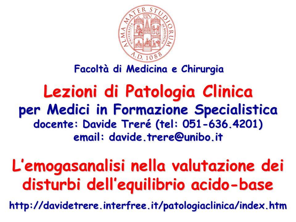 Lezioni di Patologia Clinica per Medici in Formazione Specialistica docente: Davide Treré (tel: 051-636.4201) email: davide.trere@unibo.it Lemogasanal