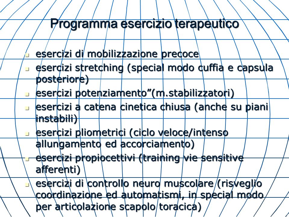 Programma esercizio terapeutico esercizi di mobilizzazione precoce esercizi di mobilizzazione precoce esercizi stretching (special modo cuffia e capsu