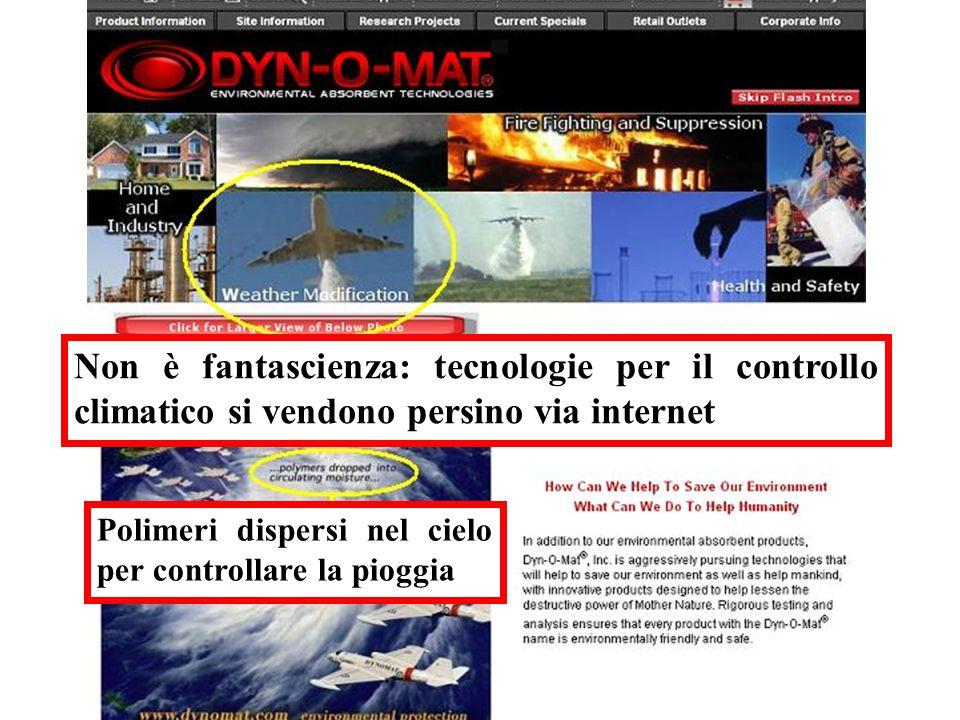 Non è fantascienza: tecnologie per il controllo climatico si vendono persino via internet Polimeri dispersi nel cielo per controllare la pioggia