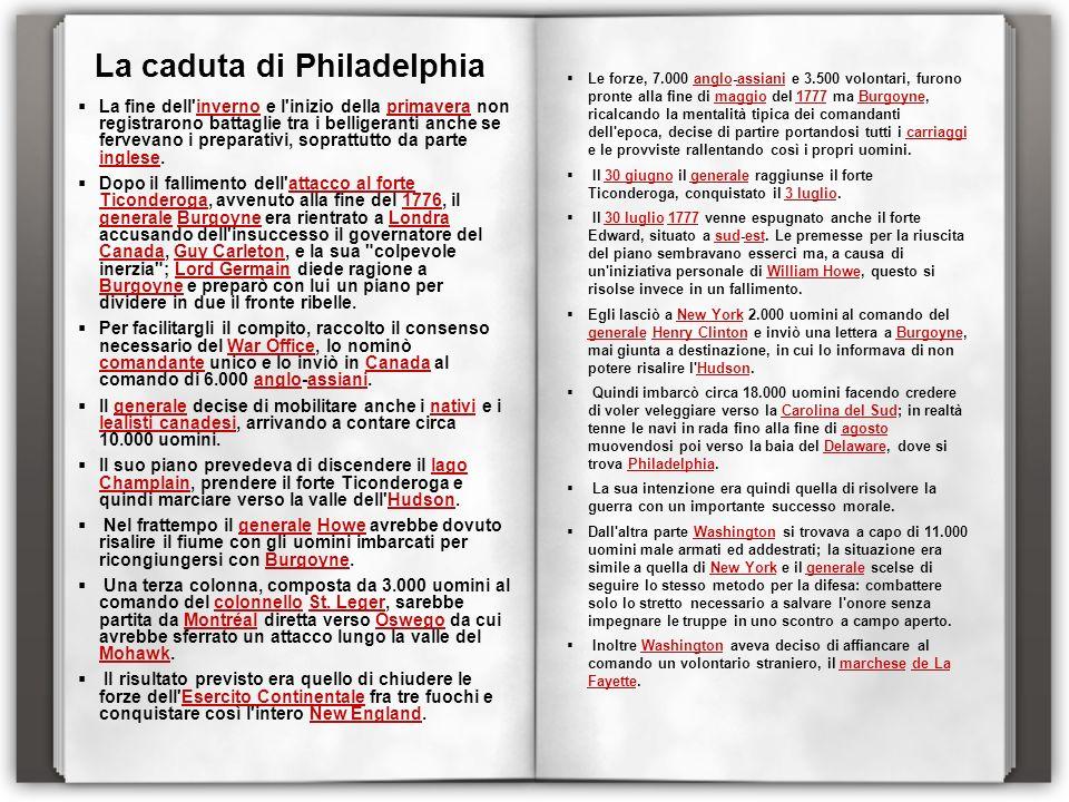 La caduta di Philadelphia La fine dell'inverno e l'inizio della primavera non registrarono battaglie tra i belligeranti anche se fervevano i preparati