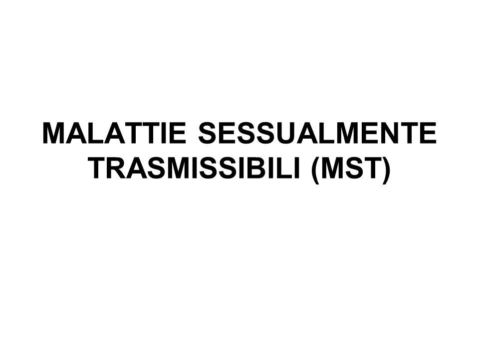 MALATTIE SESSUALMENTE TRASMISSIBILI (MST)