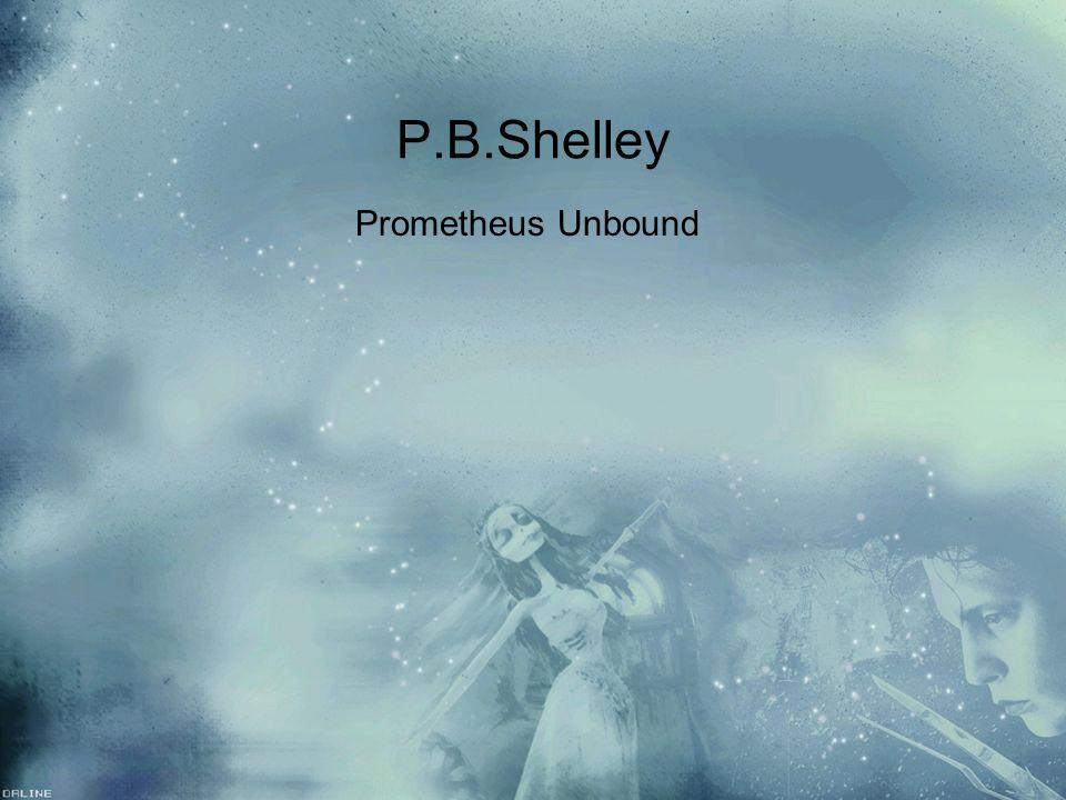 P.B.Shelley Prometheus Unbound