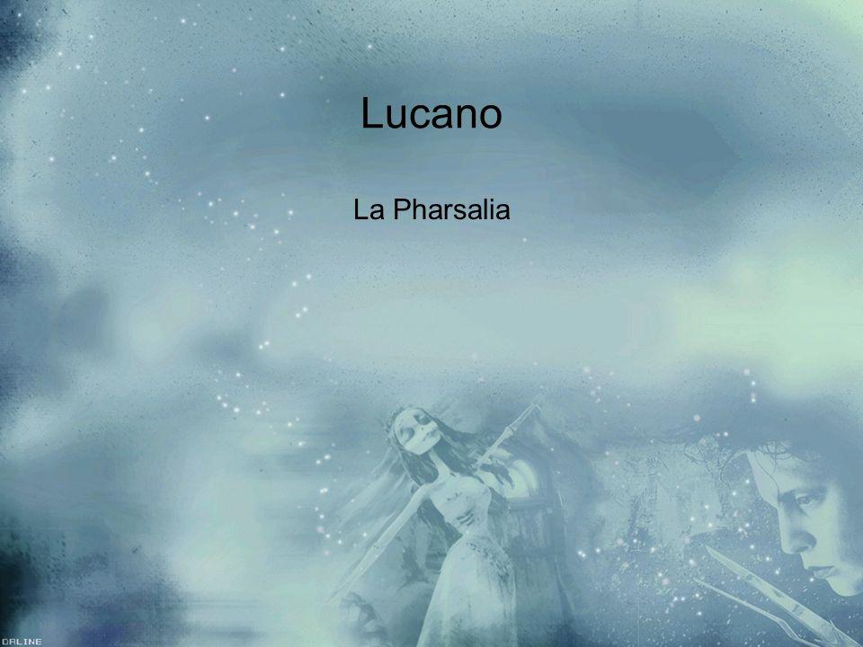 Lucano La Pharsalia