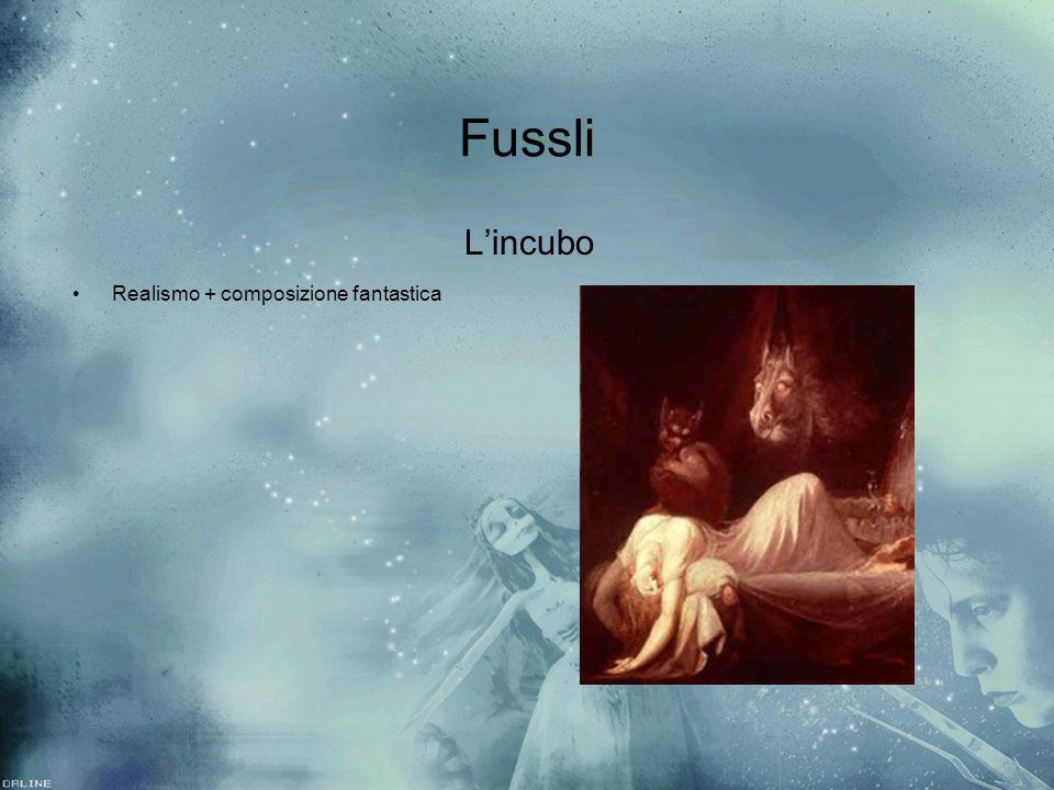 Fussli Lincubo Realismo + composizione fantastica Lincubo Realismo + composizione fantastica