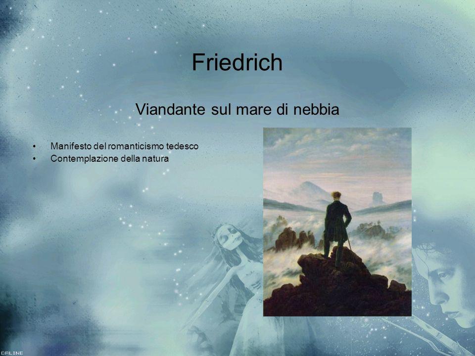Friedrich Viandante sul mare di nebbia Manifesto del romanticismo tedesco Contemplazione della natura Viandante sul mare di nebbia Manifesto del roman