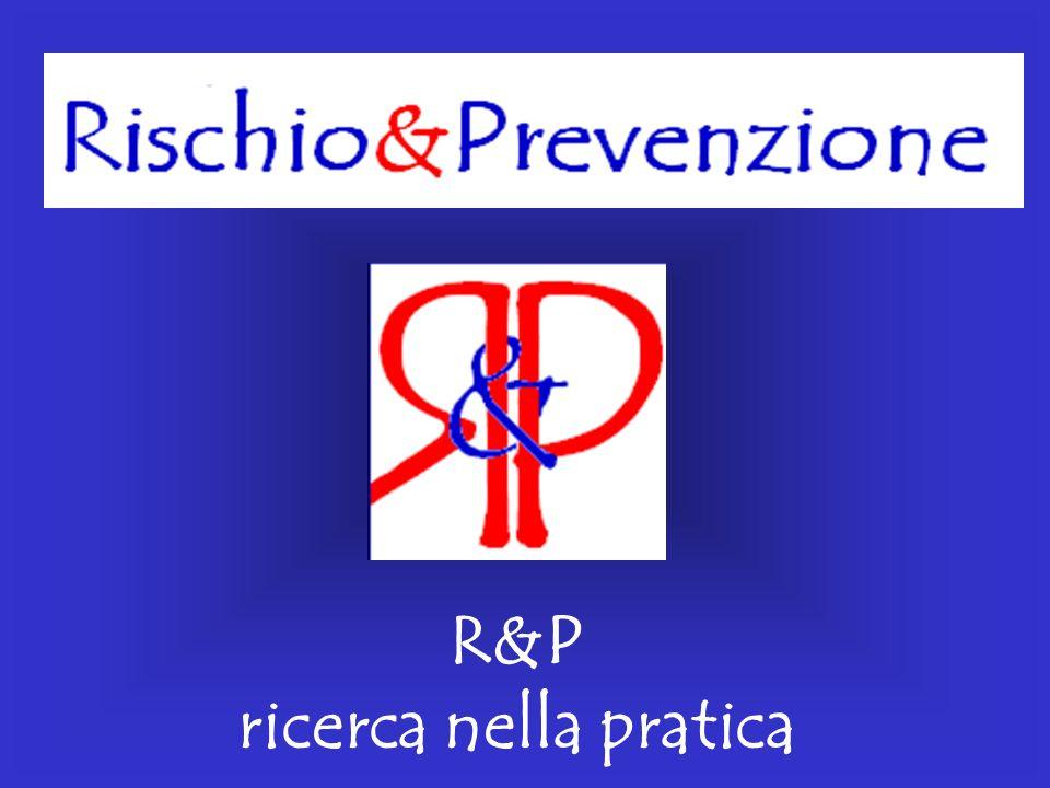 R&P ricerca nella pratica