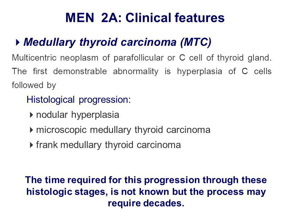 Medullary thyroid carcinoma (MTC) Multicentric neoplasm of parafollicular or C cell of thyroid gland.