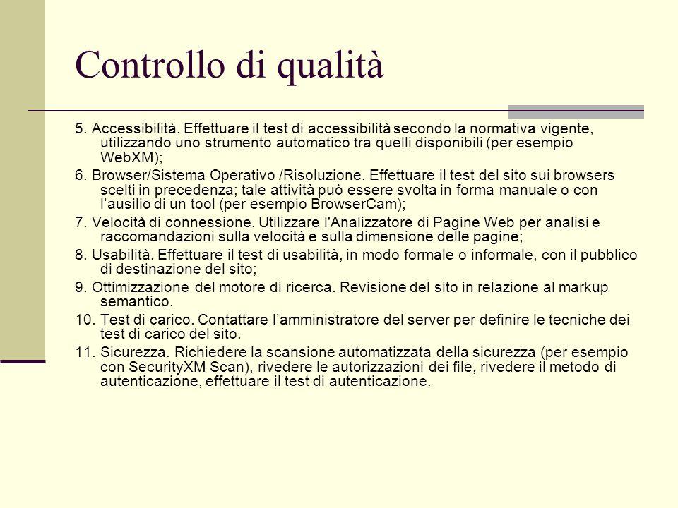 Controllo di qualità 5. Accessibilità. Effettuare il test di accessibilità secondo la normativa vigente, utilizzando uno strumento automatico tra quel