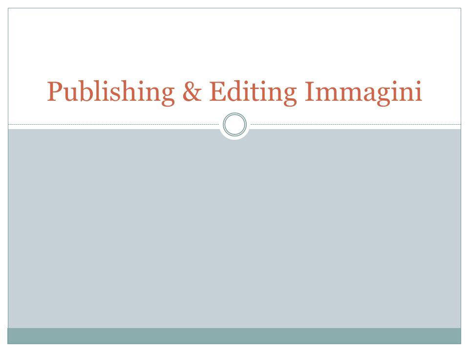 Publishing & Editing Immagini