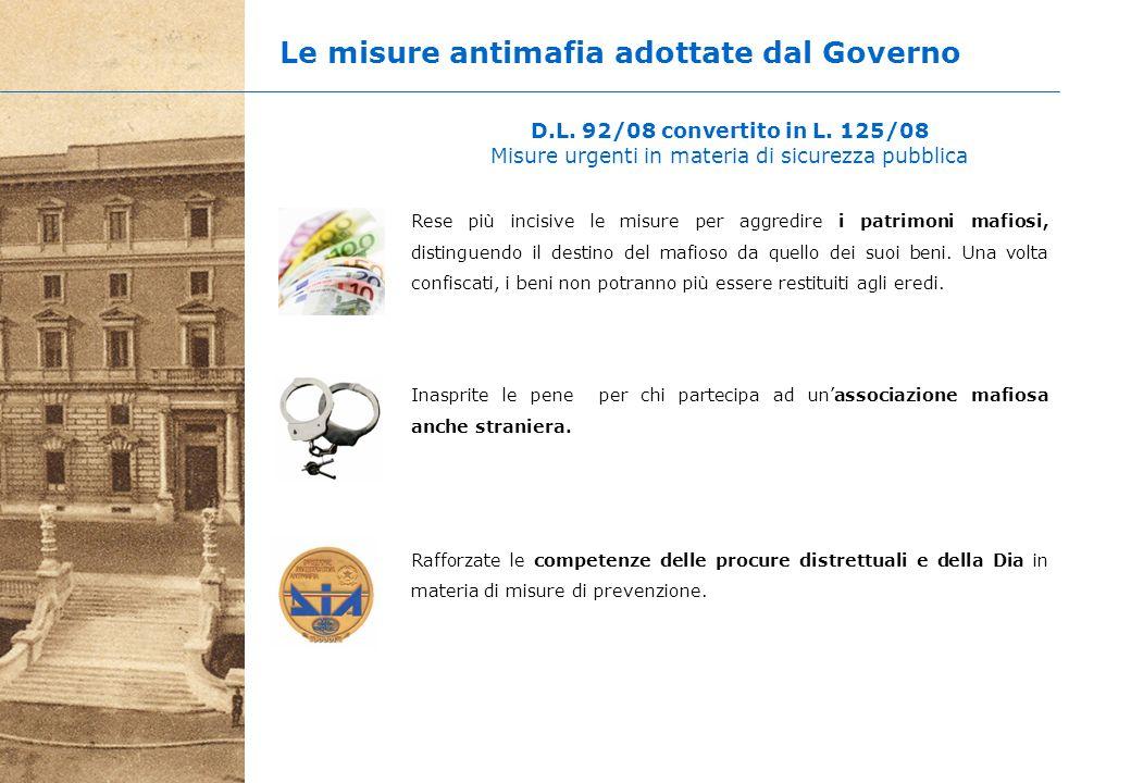 Le misure antimafia adottate dal Governo D.L. 92/08 convertito in L.