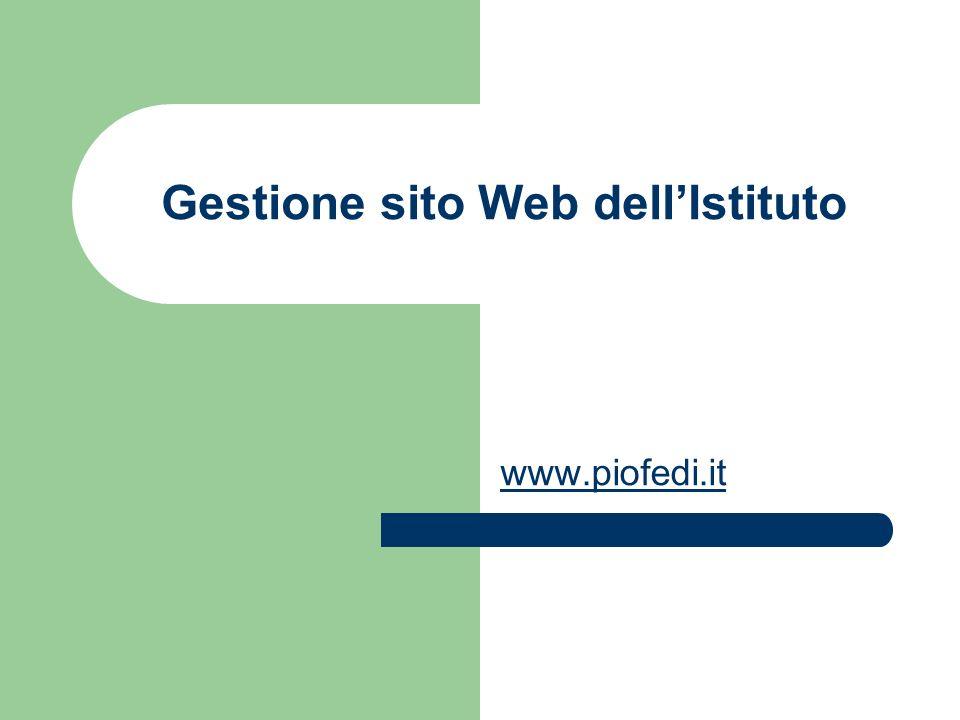 Gestione sito Web dellIstituto www.piofedi.it