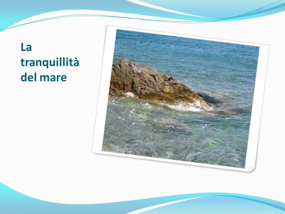 La tranquillità del mare