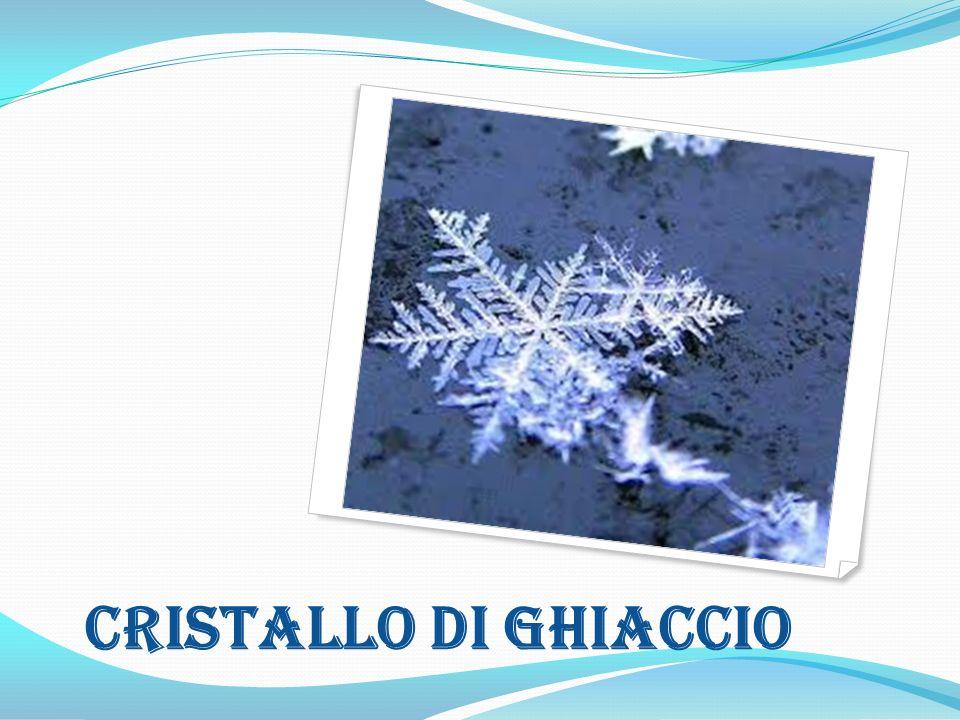 CRISTALLO DI GHIACCIO