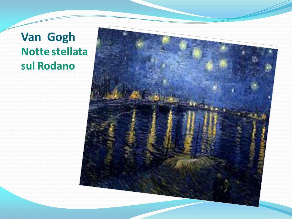 Van Gogh Notte stellata sul Rodano
