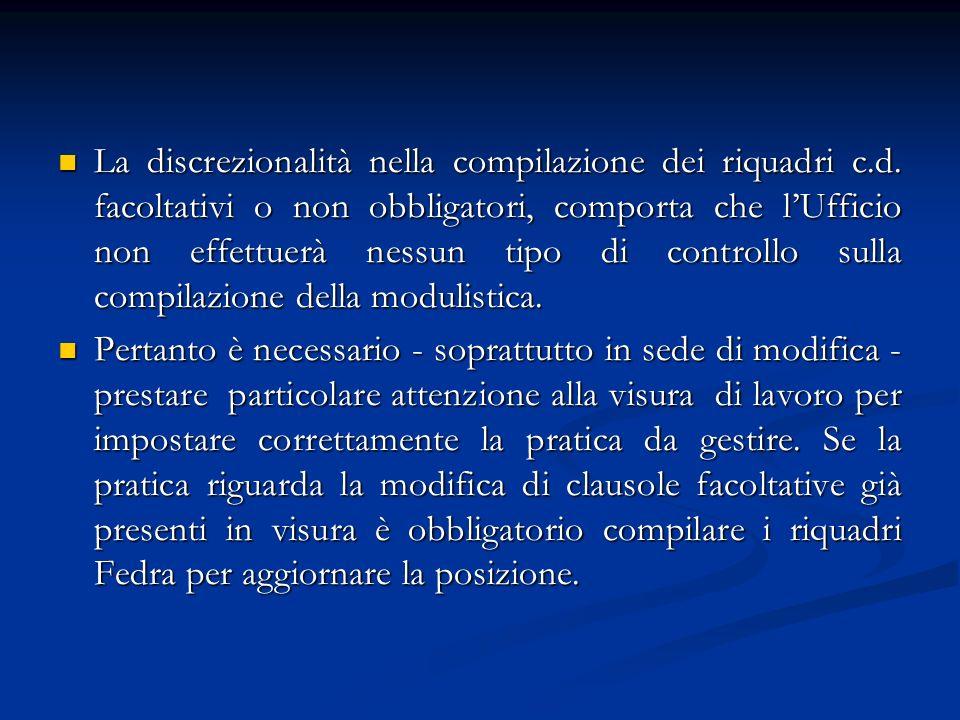 La discrezionalità nella compilazione dei riquadri c.d.