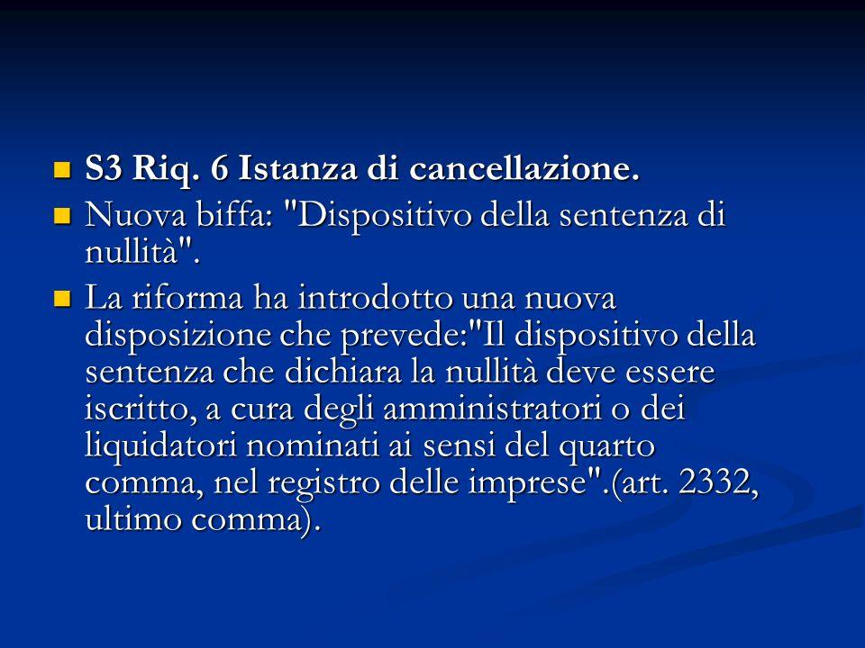S3 Riq. 6 Istanza di cancellazione. S3 Riq. 6 Istanza di cancellazione.