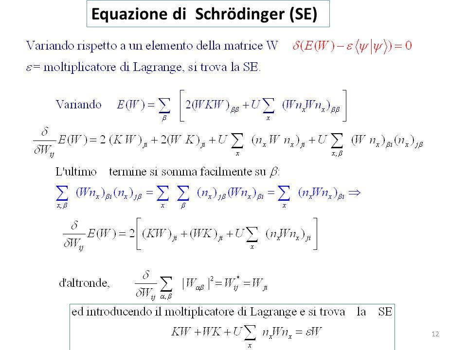 12 Equazione di Schrödinger (SE)