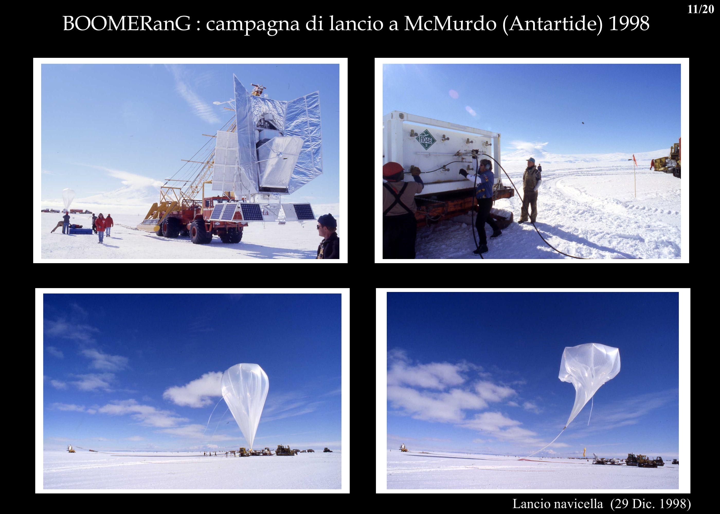 BOOMERanG : campagna di lancio a McMurdo (Antartide) 1998 Lancio navicella (29 Dic. 1998) 11/20