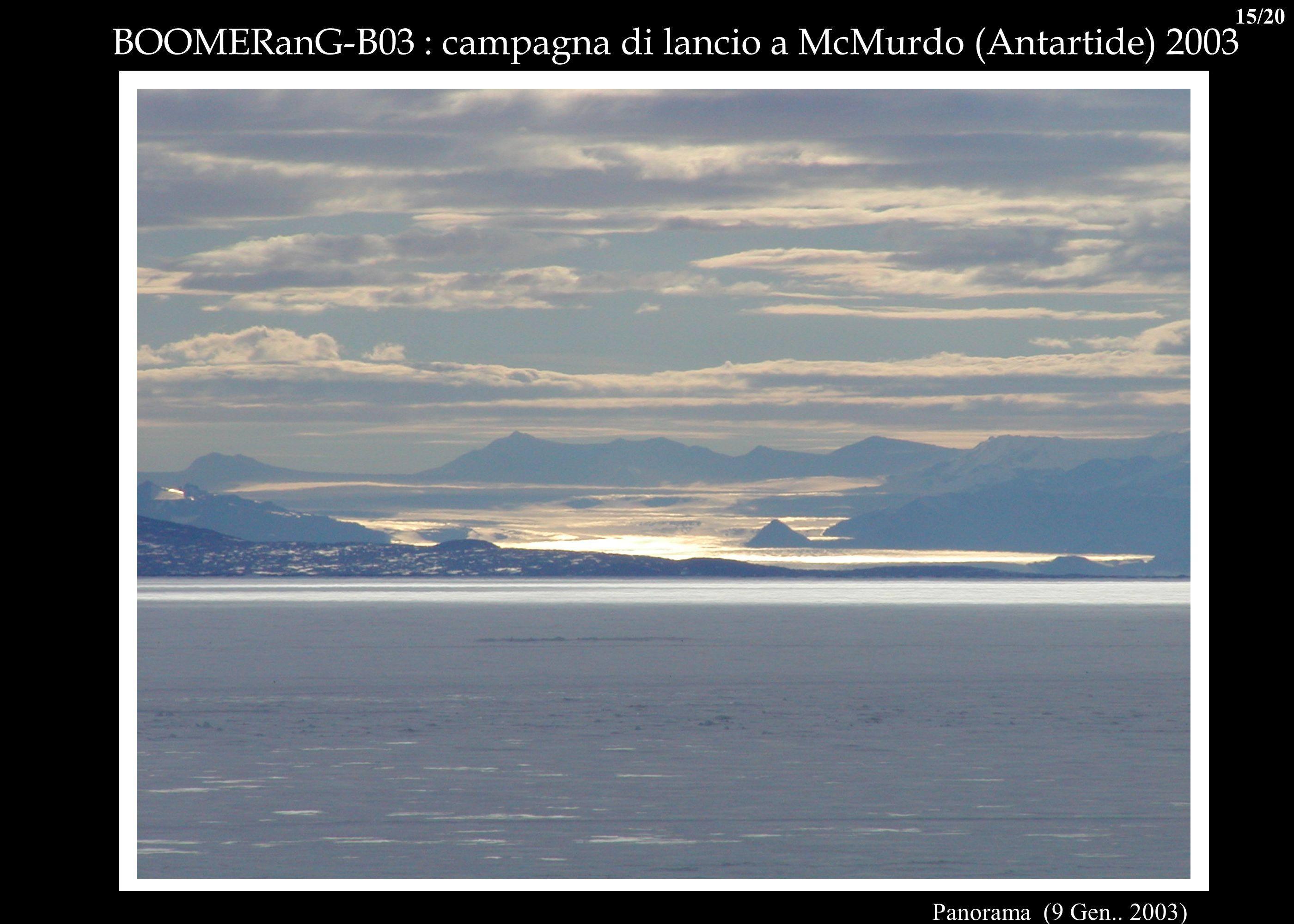 BOOMERanG-B03 : campagna di lancio a McMurdo (Antartide) 2003 Panorama (9 Gen.. 2003) 15/20