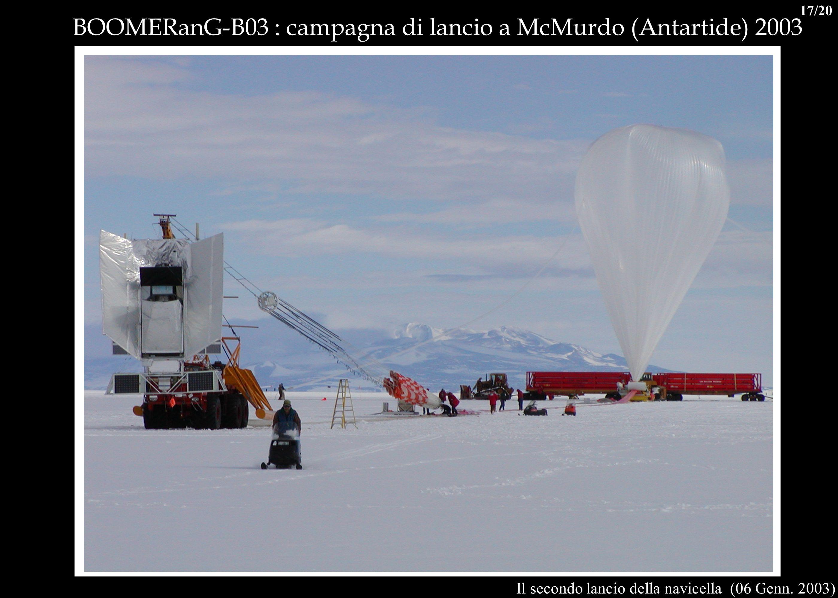 Il secondo lancio della navicella (06 Genn. 2003) BOOMERanG-B03 : campagna di lancio a McMurdo (Antartide) 2003 17/20