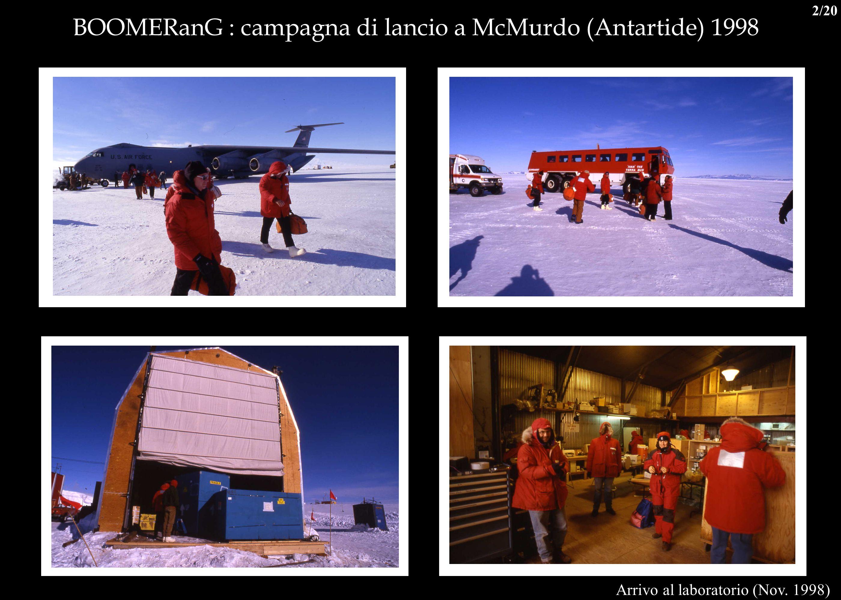 BOOMERanG : campagna di lancio a McMurdo (Antartide) 1998 Arrivo al laboratorio (Nov. 1998) 2/20
