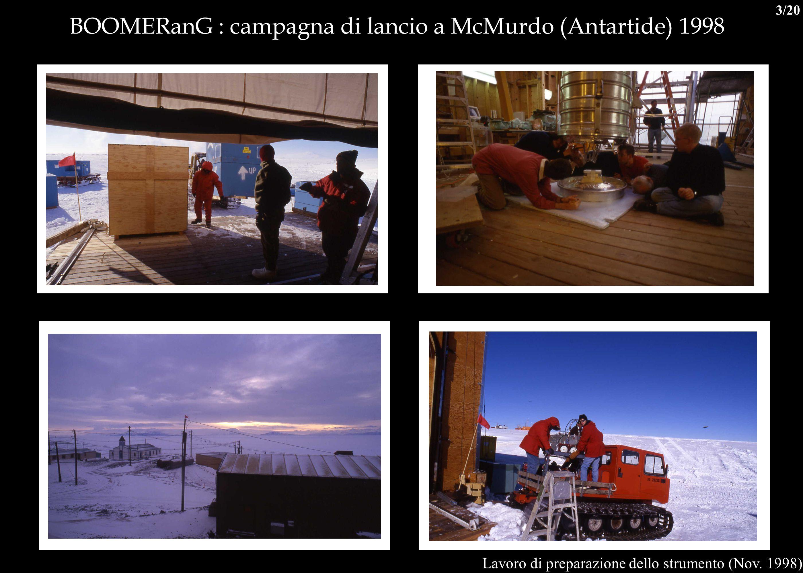 BOOMERanG : campagna di lancio a McMurdo (Antartide) 1998 Lavoro di preparazione dello strumento (Nov. 1998) 3/20