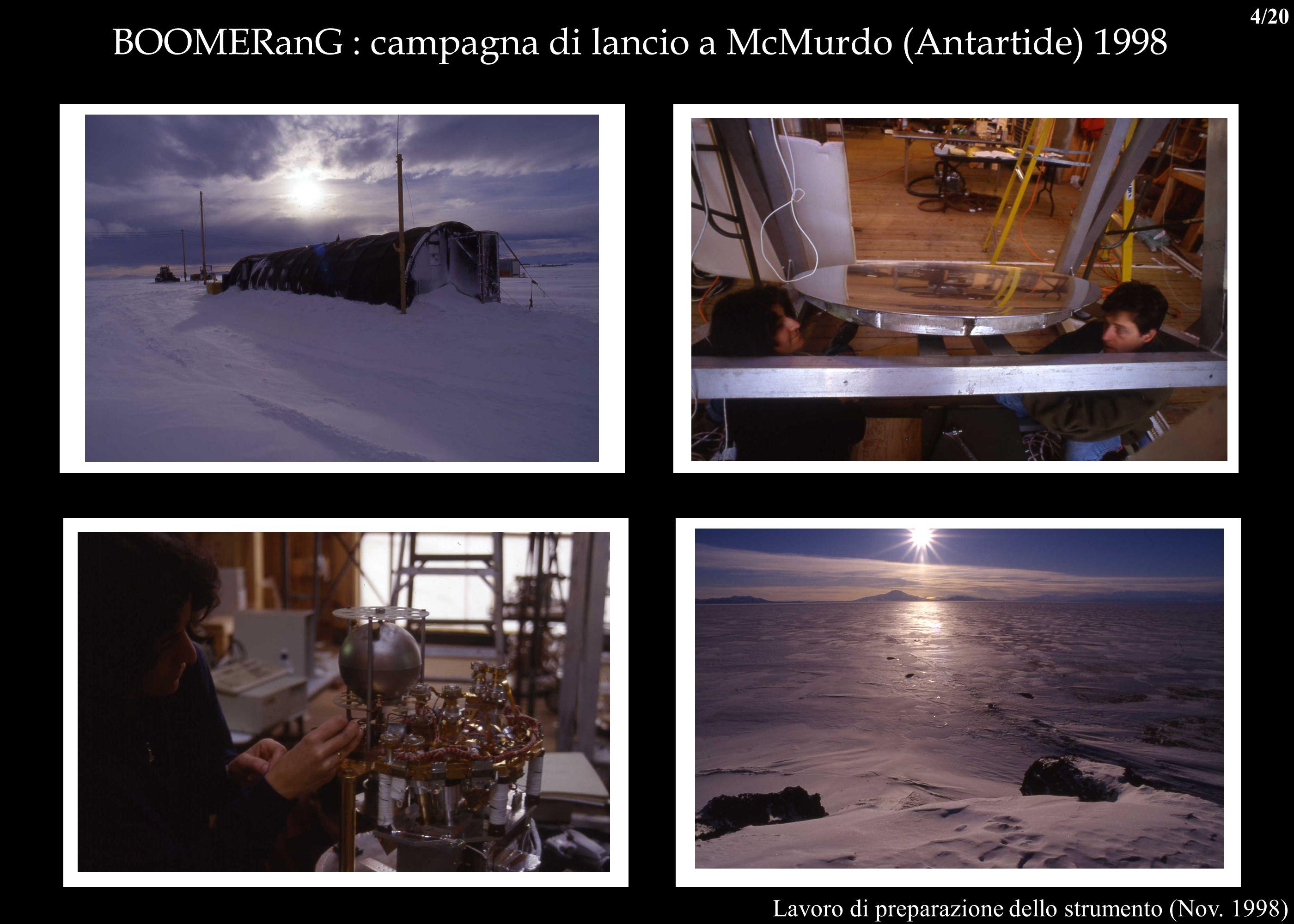 BOOMERanG : campagna di lancio a McMurdo (Antartide) 1998 Lavoro di preparazione dello strumento (Nov. 1998) 4/20