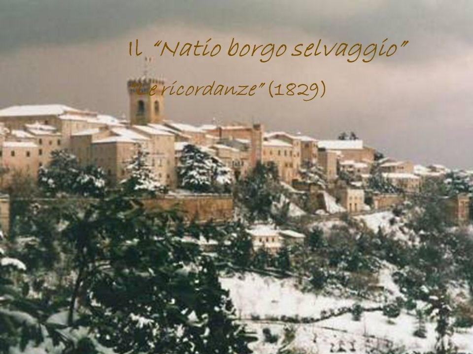 Il Natio borgo selvaggio Le ricordanze (1829)