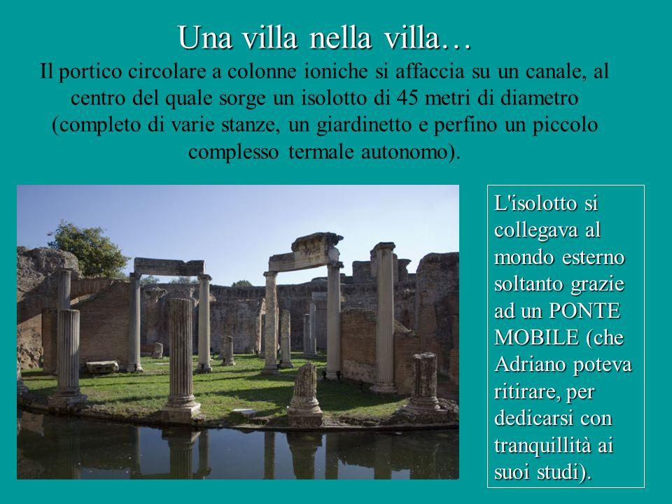 Una villa nella villa… Una villa nella villa… Il portico circolare a colonne ioniche si affaccia su un canale, al centro del quale sorge un isolotto d