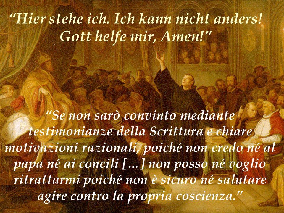 Se non sarò convinto mediante testimonianze della Scrittura e chiare motivazioni razionali, poiché non credo né al papa né ai concili […] non posso né