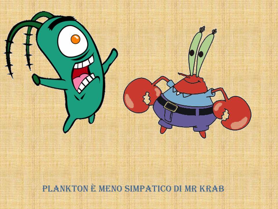 Plankton è meno simpatico di Mr Krab